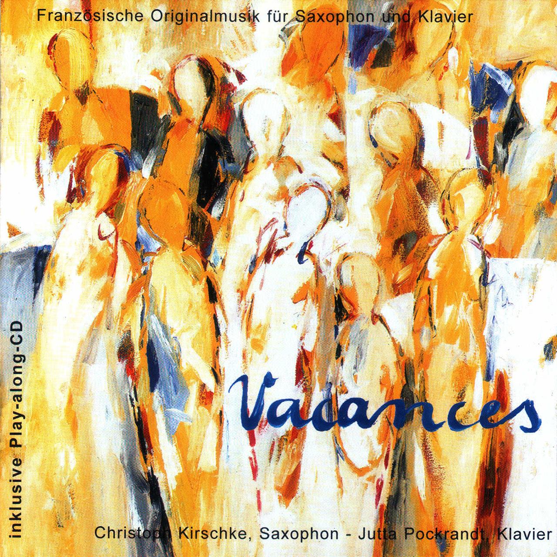 Christoph Kirschke – Saxophon lernen und spielen – Unterricht und Musikstücke – Vacances, Play-along CD