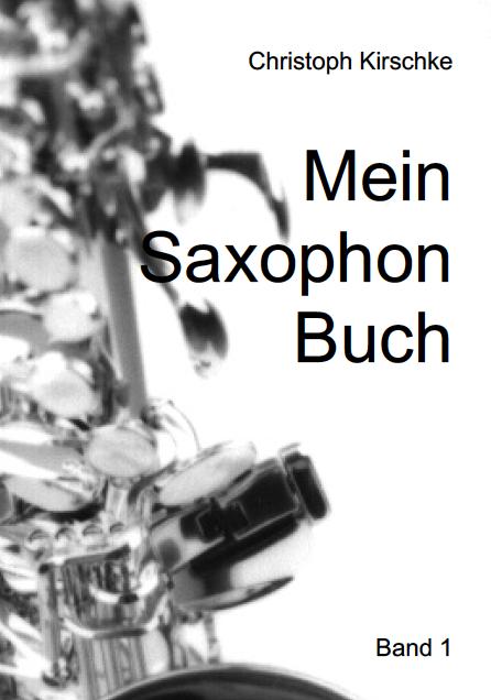 Mein Saxophon Buch